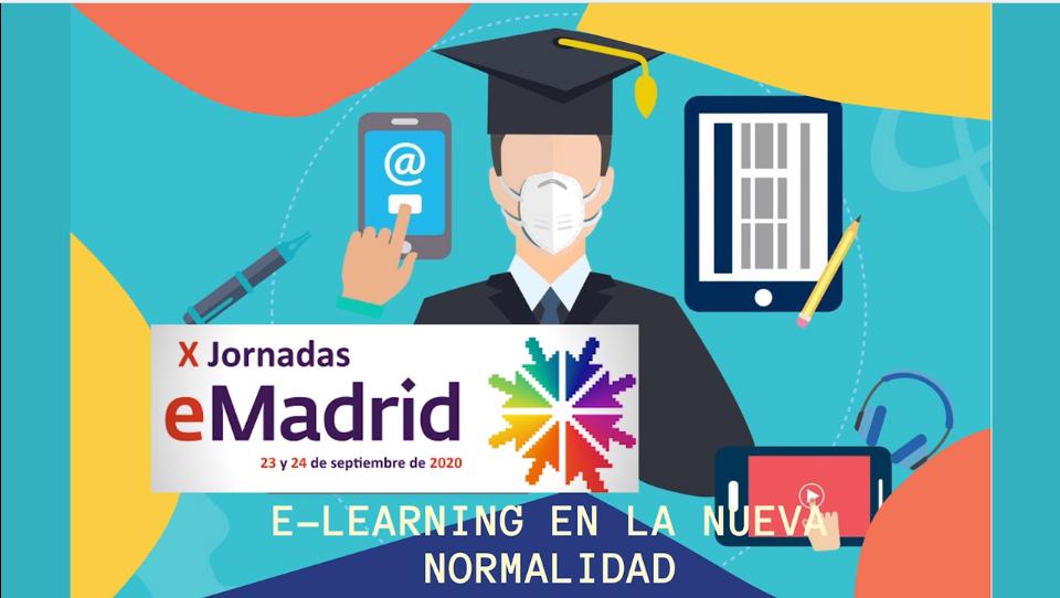 PROF-XXI parte de «X Jornadas eMadrid» sobre la educación online en la nueva normalidad.