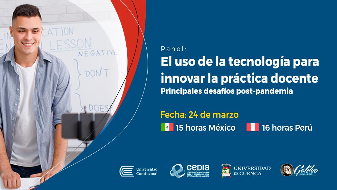 """Panel """"El uso de la tecnología para innovar la práctica docente.»"""