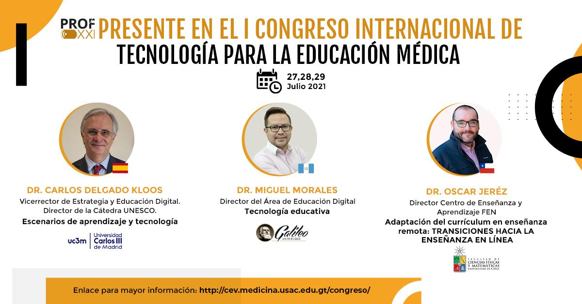 PROF-XXI en el «I Congreso Internacional de Tecnología para la Educación Médica».